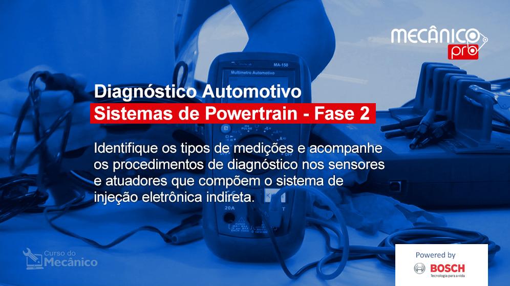 Diagnóstico de sistemas de Powertrain - Fase 2