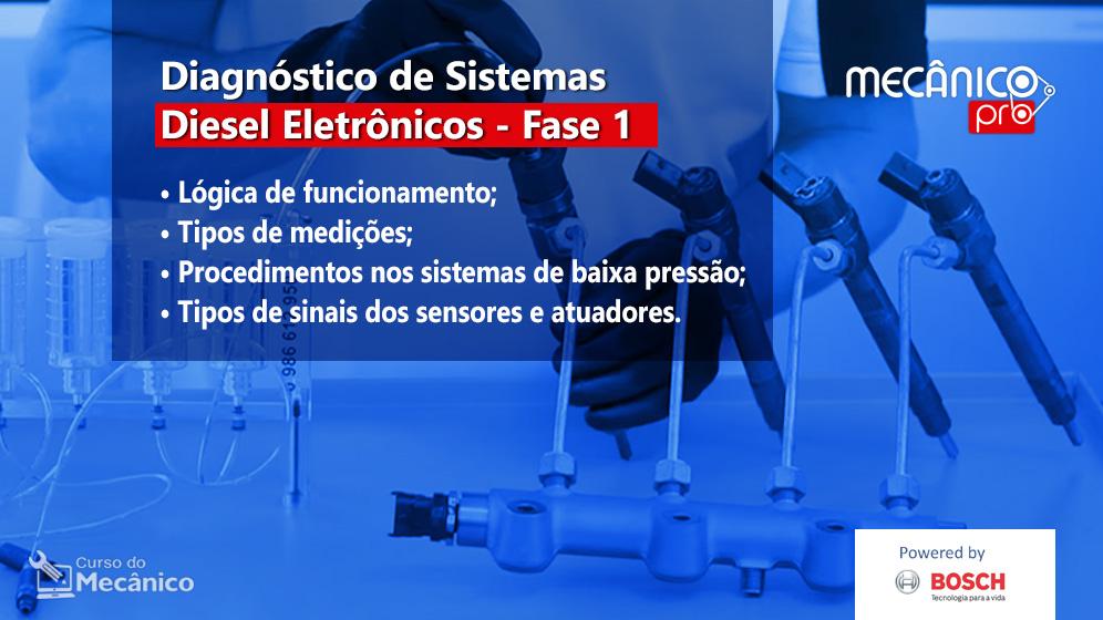 Diagnóstico de Sistemas Diesel Eletrônicos - Fase 1